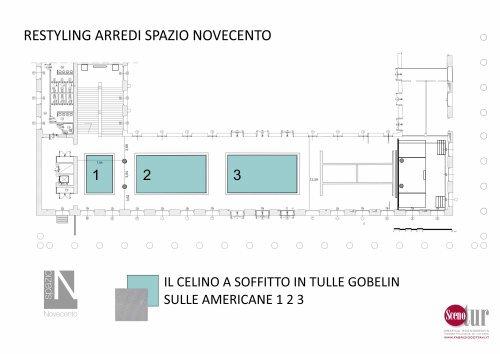 Spazio Novecento - Celino a soffitto - Progetto
