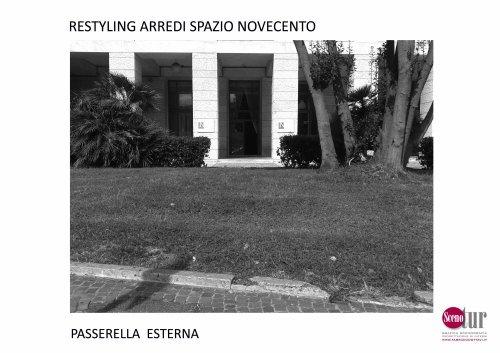 Spazio Novecento - Passerella ingresso - Progetto