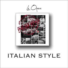 OPERE: ITALIAN STYLE