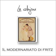"""La collezione """"il Modernariato di Fritz"""""""